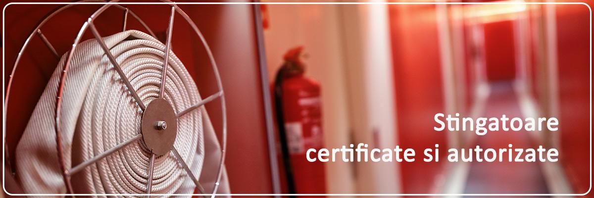 Stingatoare certificate si autorizate